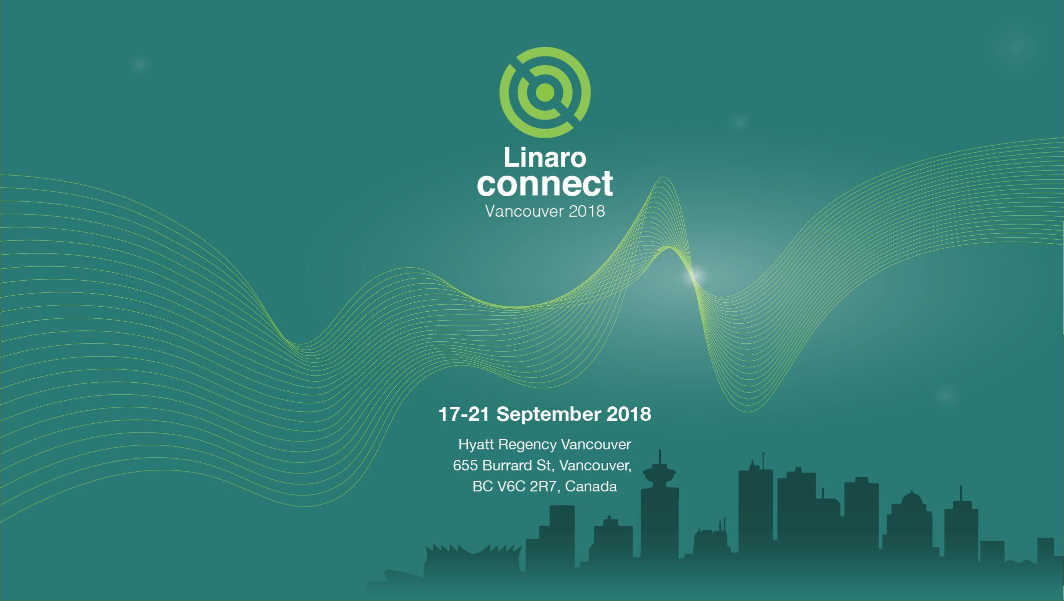 Linaro Connect Vancouver (YVR18)