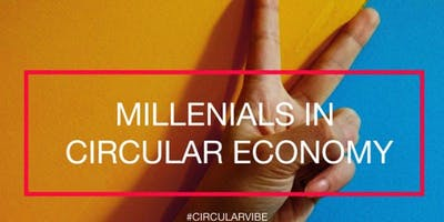 The role of the Millennials in the circular economy