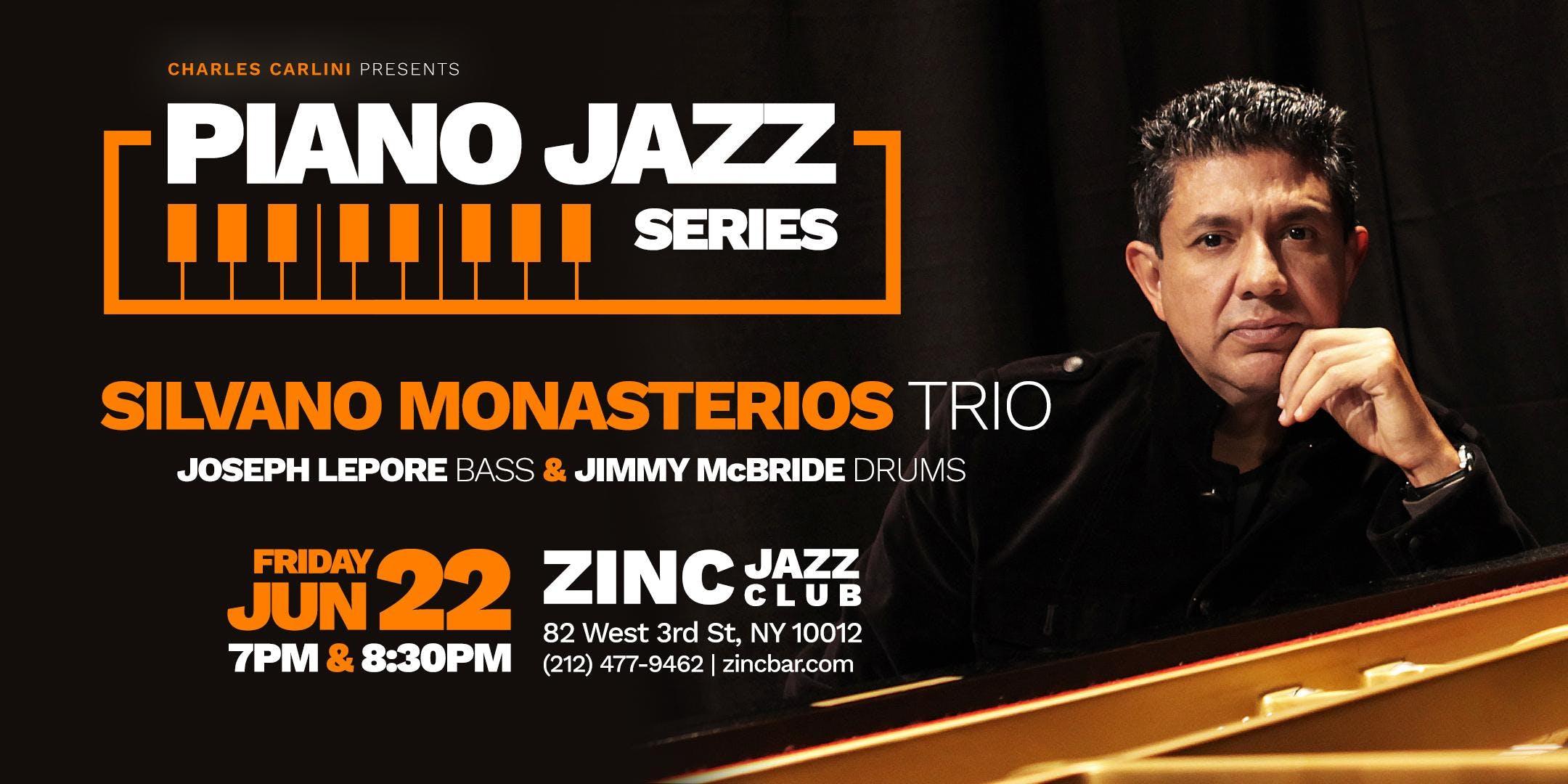 Piano Jazz Series Silvano Monasterios Trio