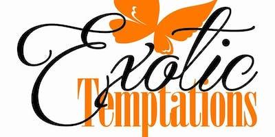 Exotic Temptations