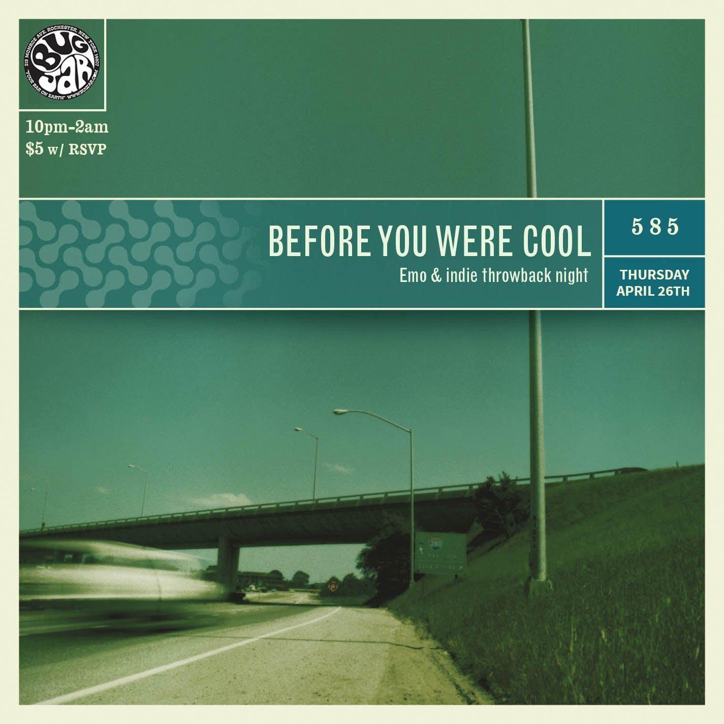Before You Were Cool: Emo & Indie Throwback N
