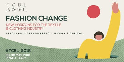 #TCBL_2018 Prato | Fashion Change - New Horizons for the Textile & Clothing Industry