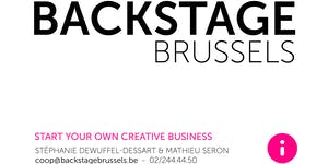 Séance d'informations Backstage Brussels @ Creative...