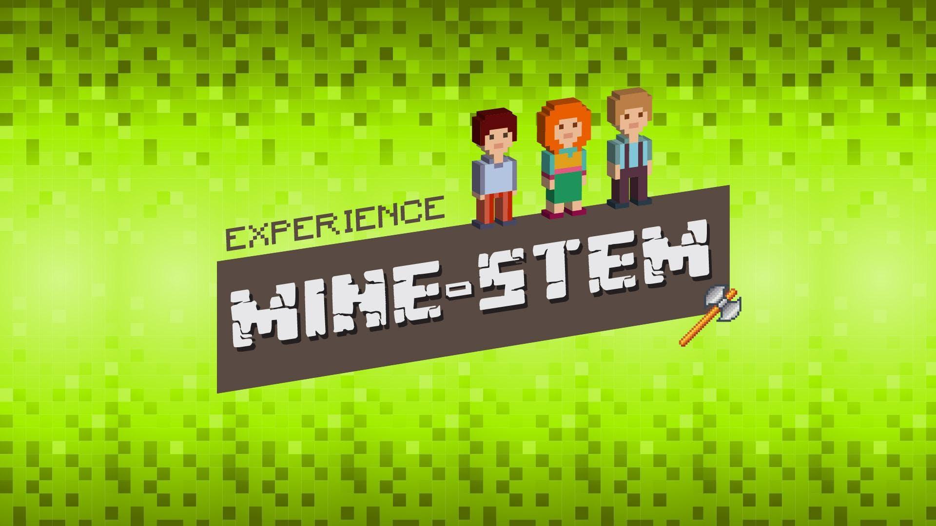 Mine-STEM Experience