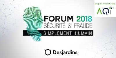Forum Sécurité et Fraude 2018 Desjardins - QUÉBEC