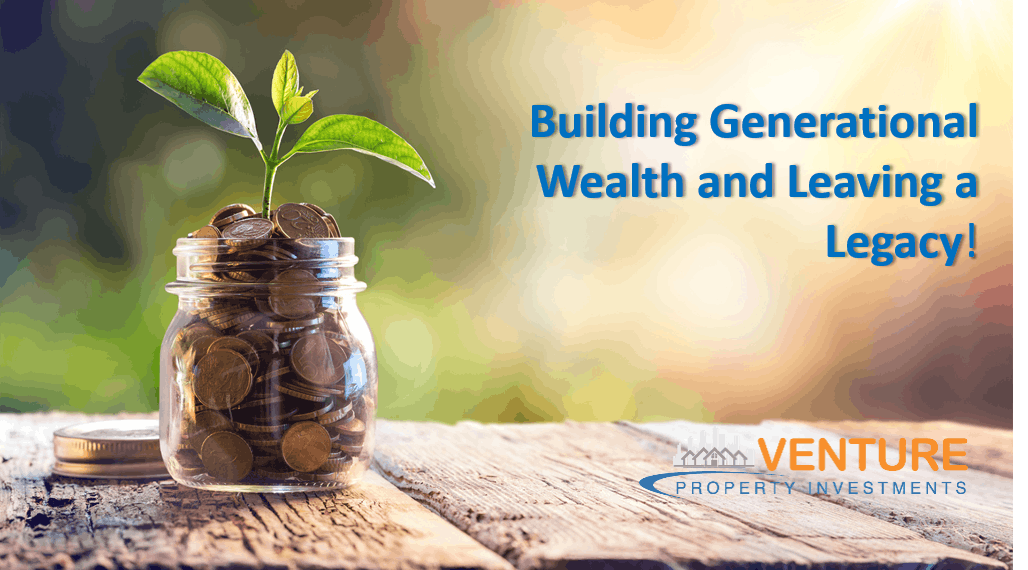 Building Generational Wealth and Leaving a Le