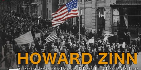 Program 15 - Progressive Voices and Corporate Creeps - 'Howard Zinn: A Peoples History'  & 'Dirty Laundry' tickets