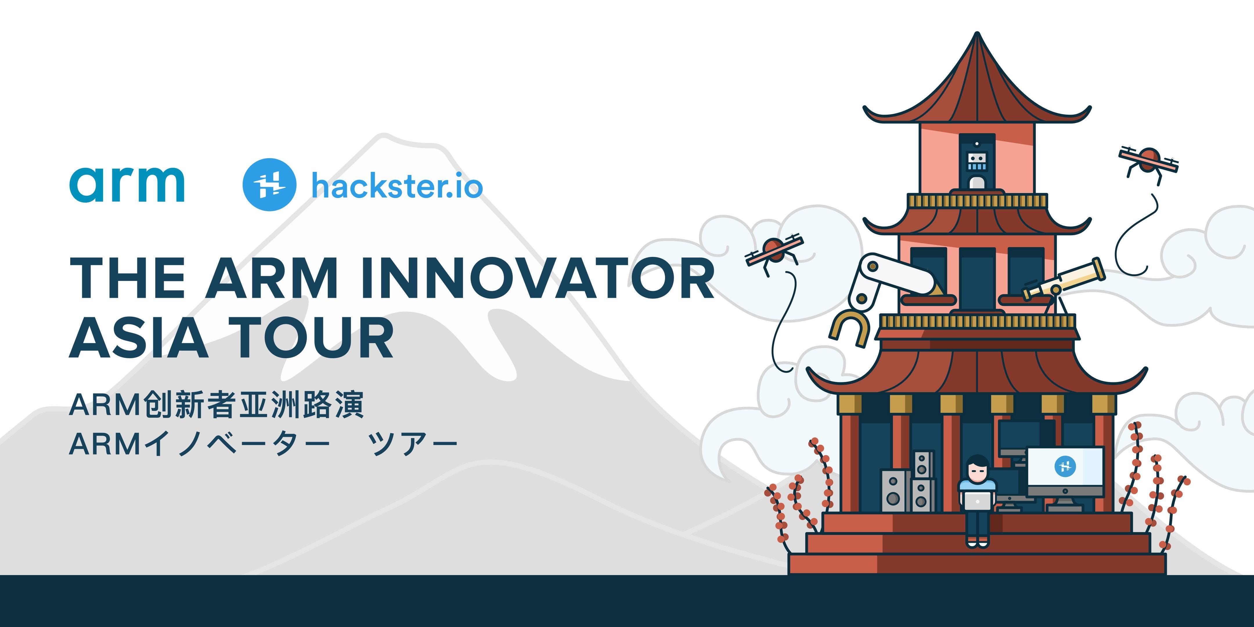 The Arm Innovator Asia Tour - Tokyo // Armイノベ