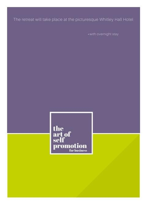 The Art of Self-Promotion for Business (20 &