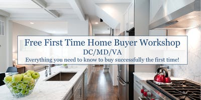 First Time Home Buyer's Workshop - Bethesda