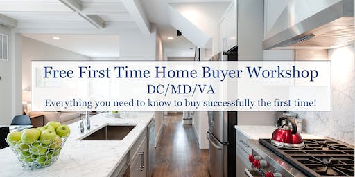 First Time Home Buyer's Workshop - Fairfax, VA