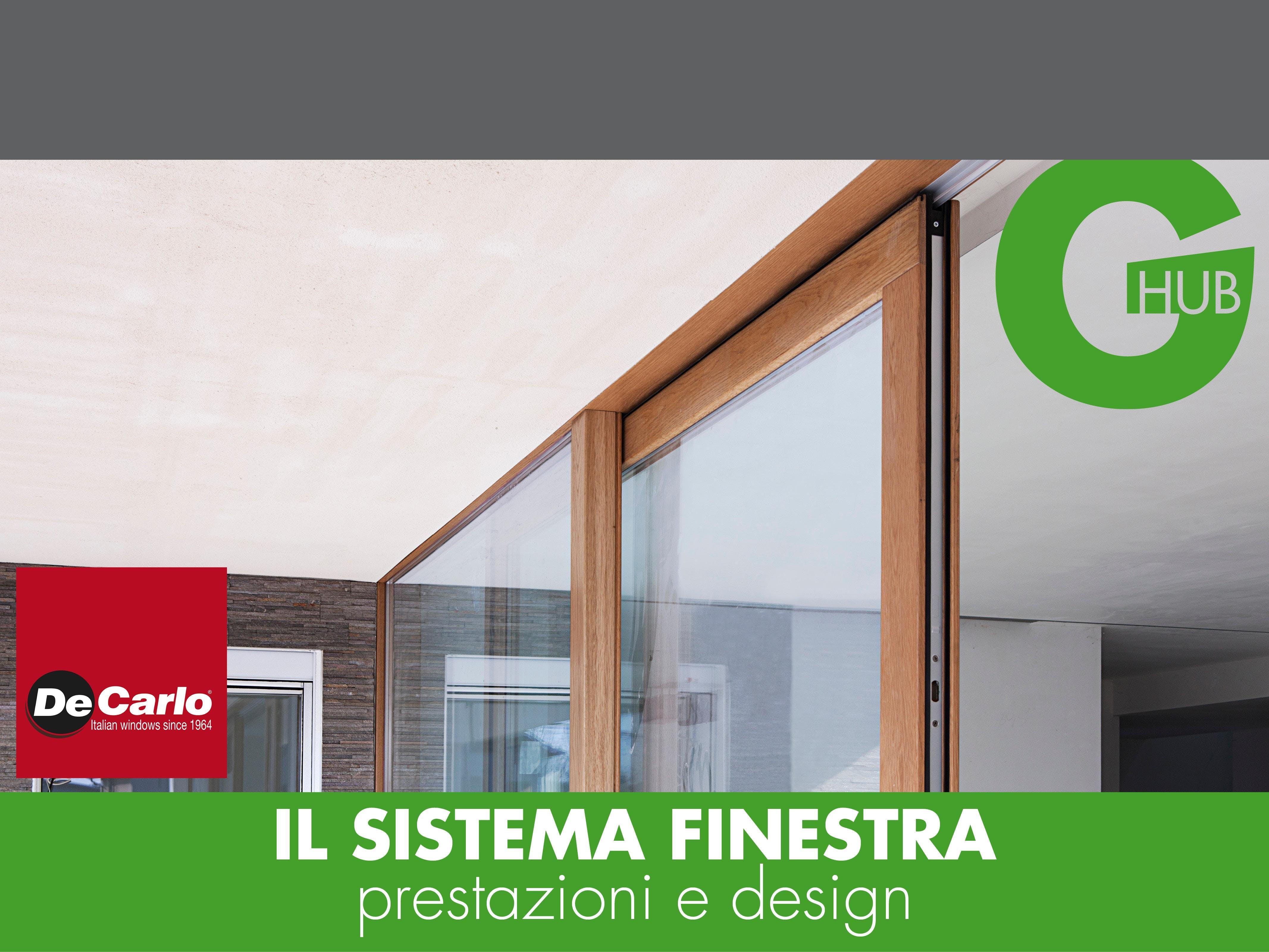 IL SISTEMA FINESTRA, prestazioni e design.