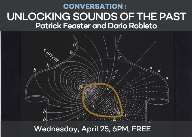 Dario Robleto & Patrick Feaster: Unlocking So