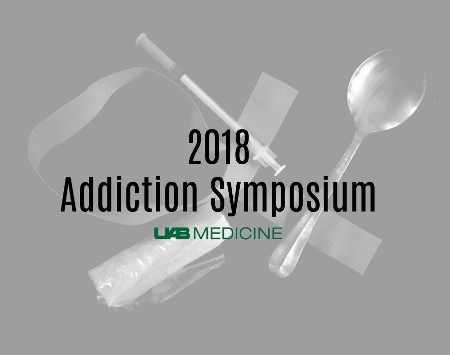 UAB Medicine Addiction Symposium
