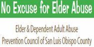 No Excuse for Elder Abuse - San Luis Obispo County...
