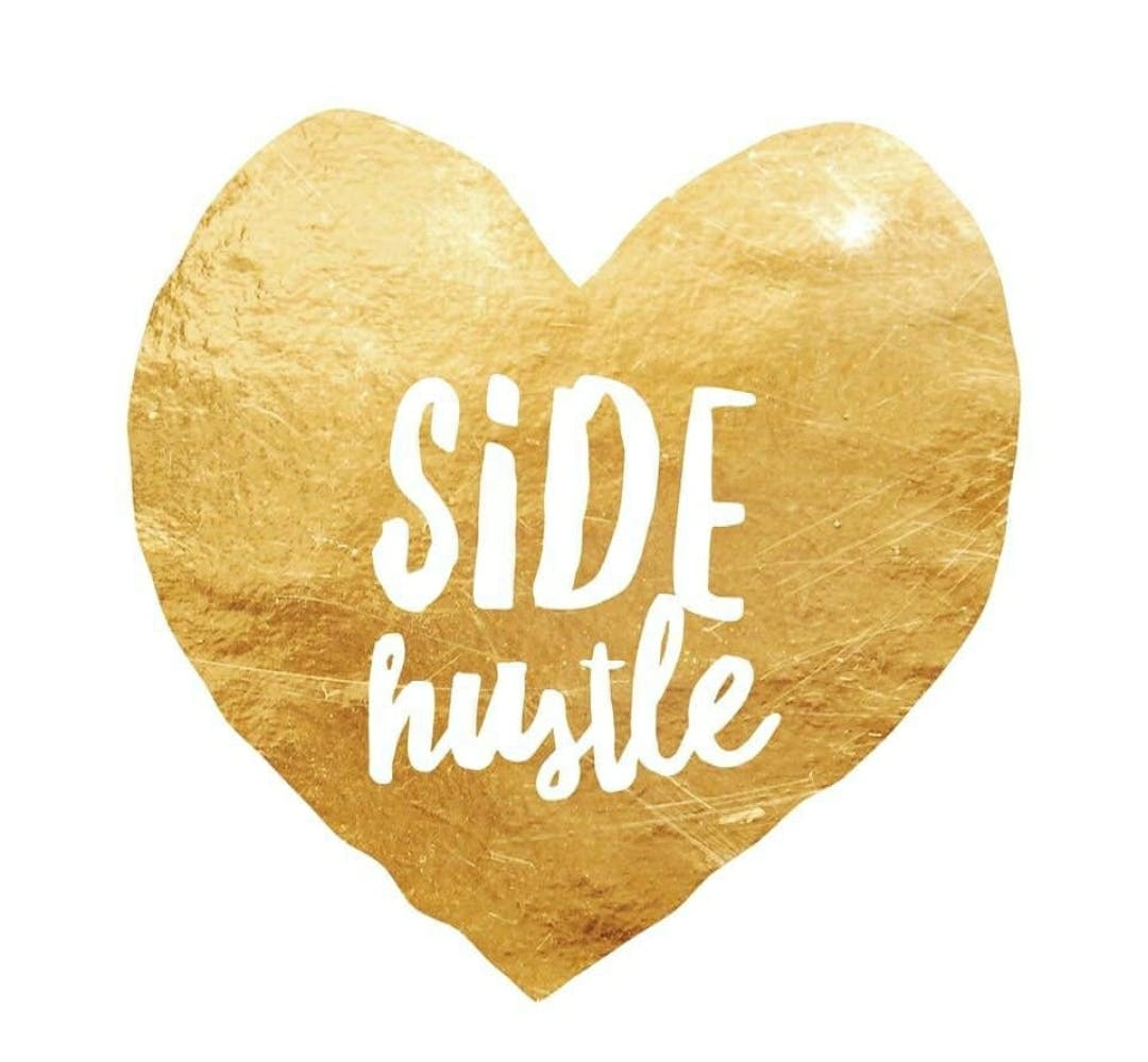 A SIDE HUSTLE IS THE NEW JOB SECURITY (UNITED