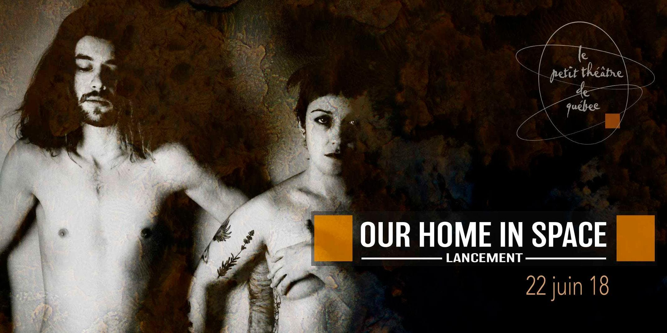 Our Home In Space - Lancement