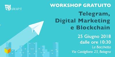 Telegram: opportunità per aziende e ICO | Workshop Gratuito | Bologna