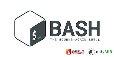 Bash: dalle basi allo scripting - Primo evento