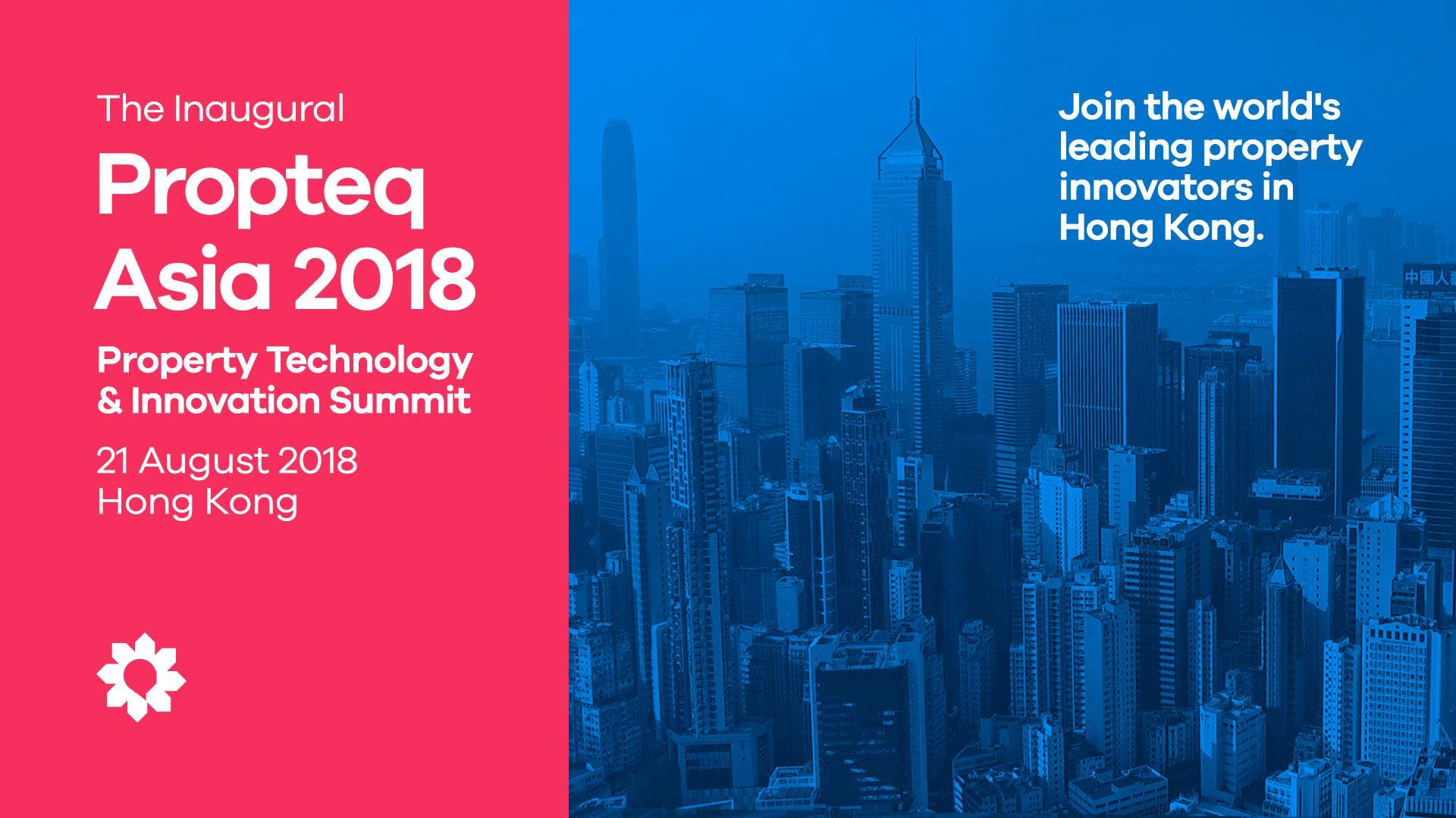 Propteq Asia 2018 - Property Technology and Innovation Summit