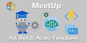 A.I. Bot & Azure Functions Meetup #AperiTech di...