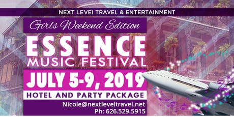 2019 Essence Music Festival Hotel & Event Package: Girls Weekend Edition  tickets
