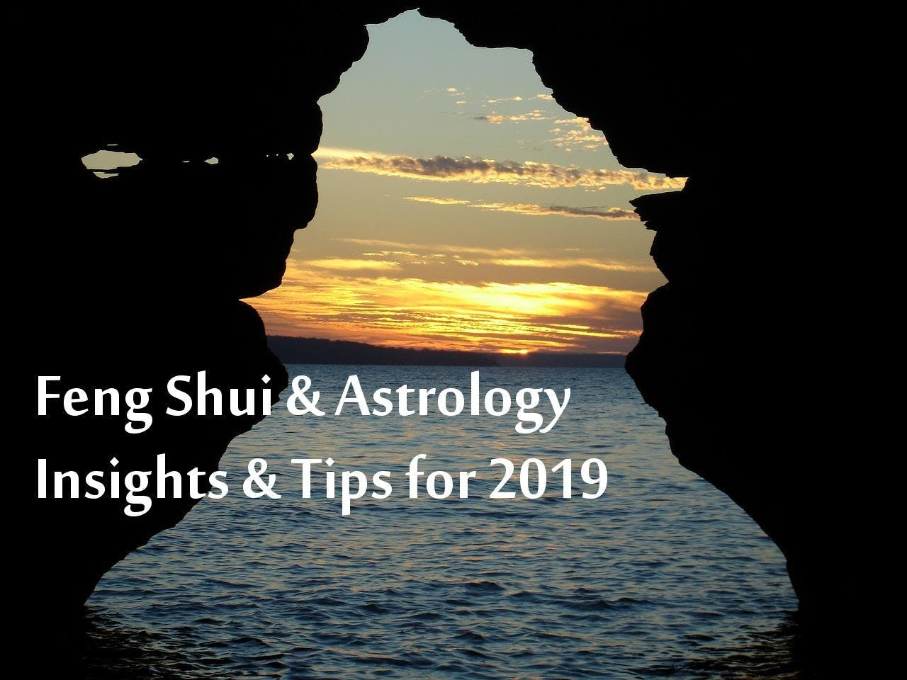 Feng Shui and Astrology Insights and Tips for