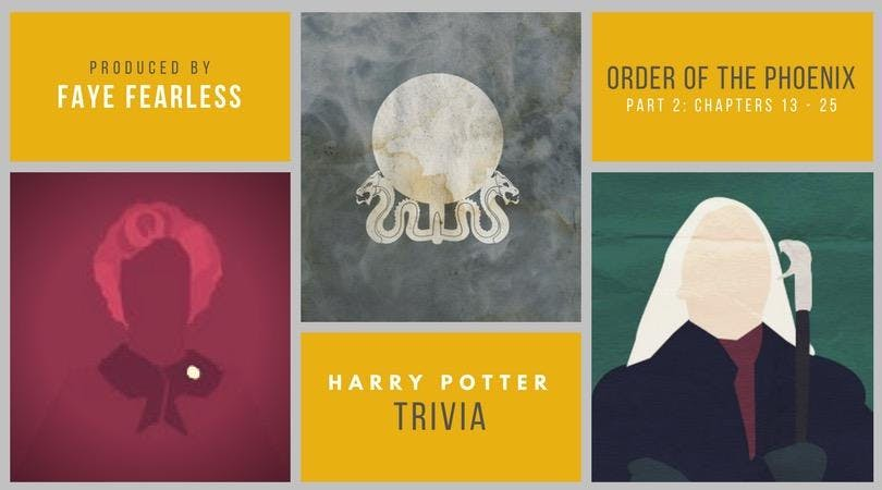 Harry Potter Trivia - Order of the Phoenix