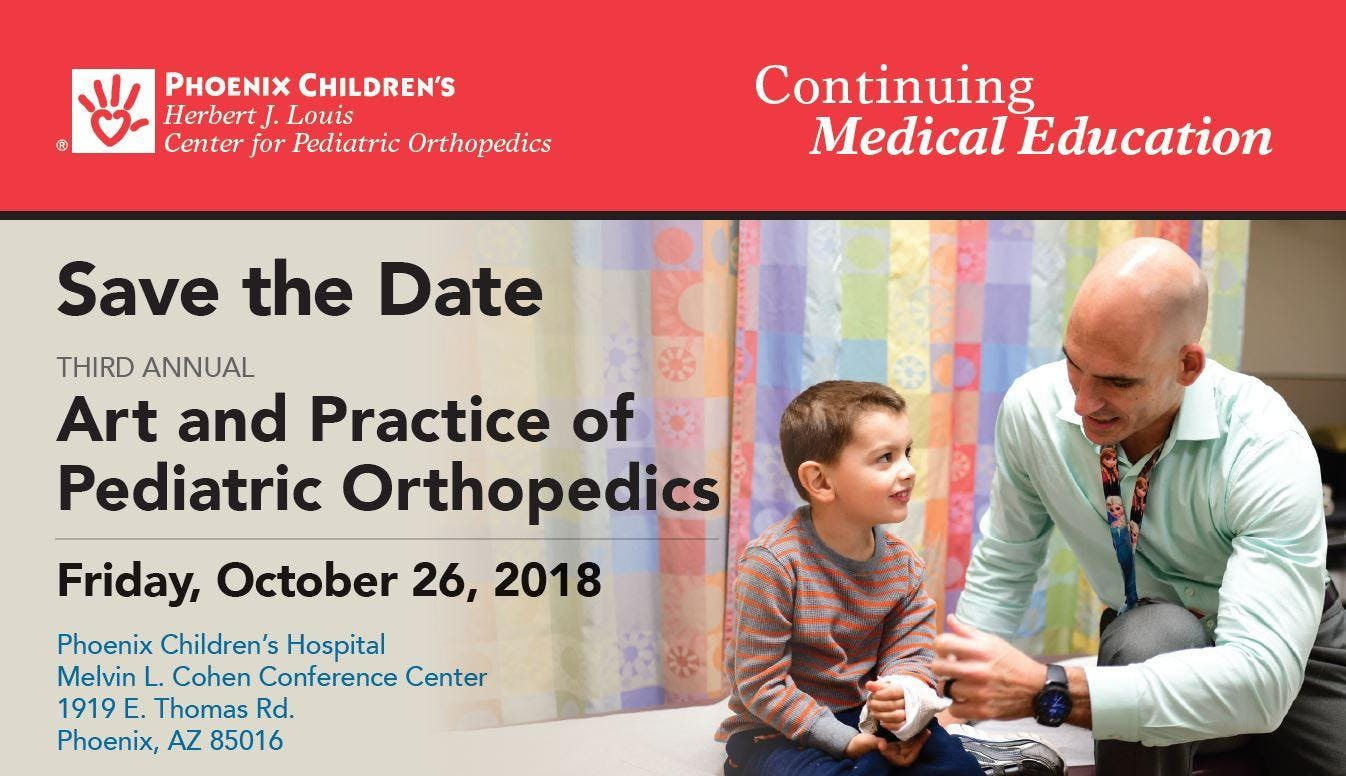 Third Annual Art and Practice of Pediatric Orthopedics