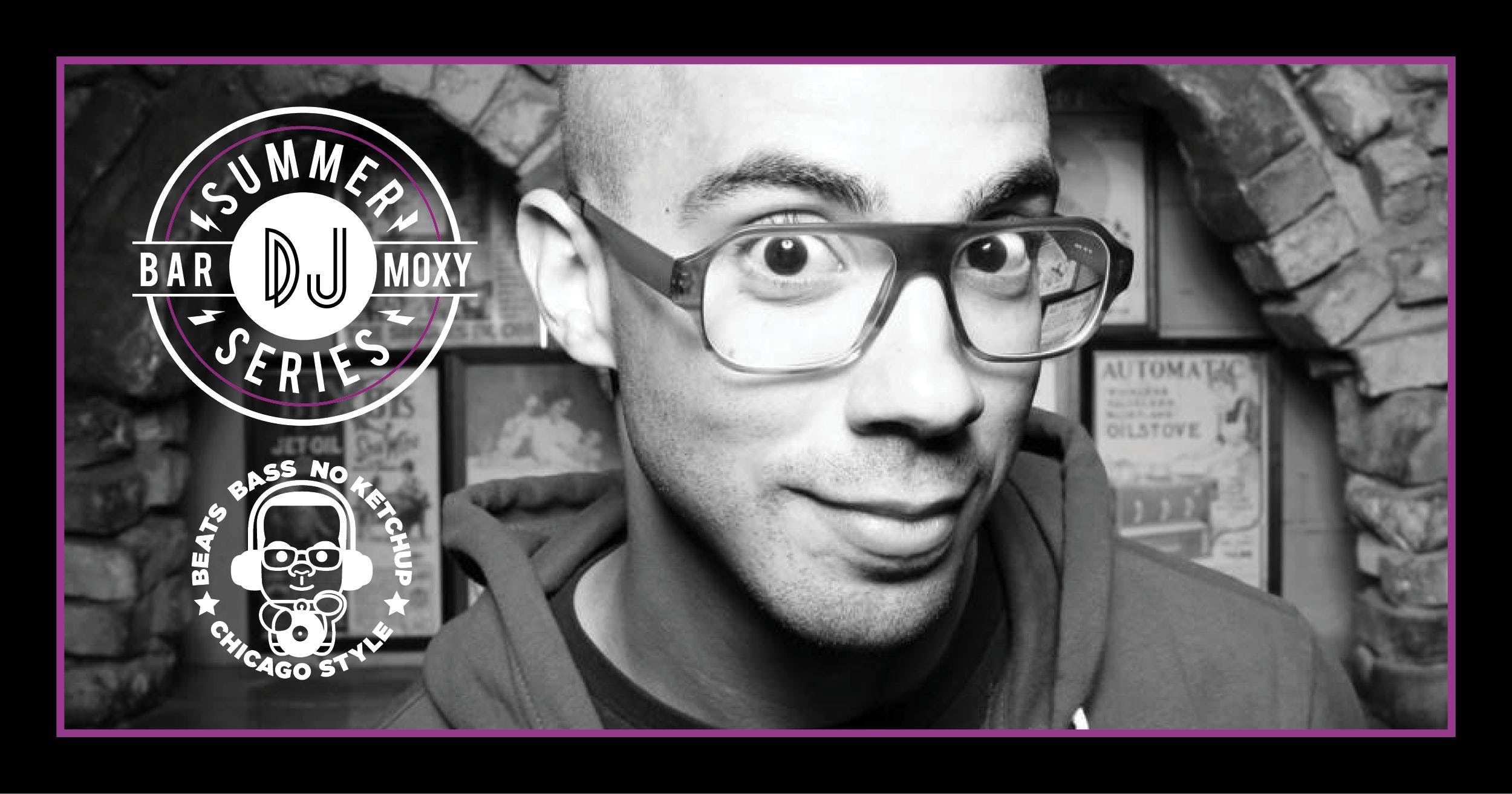 Bar Moxy Summer DJ Series: DJ Intel