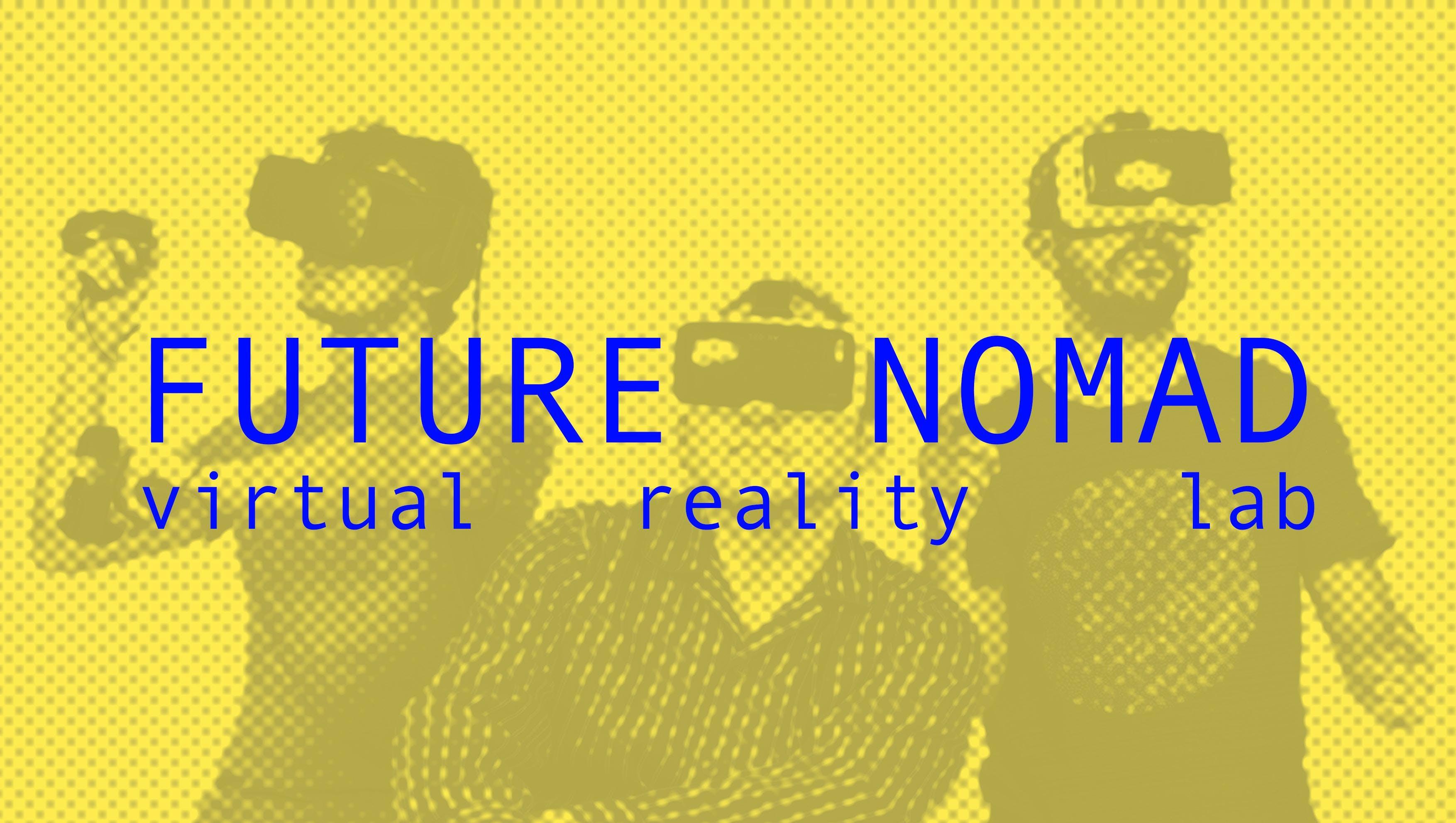 Future Nomad - Workshop Progettazione in VR @ Accademia Aldo Galli - IED Como