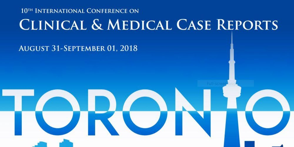 10th International Conference on Clinical and Medical Case Reports ...