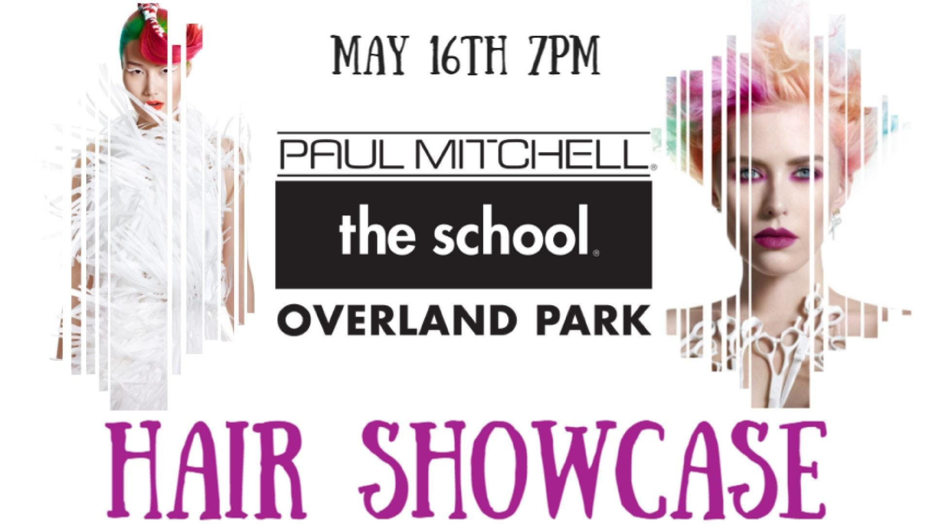 Paul Mitchell The School Overland Park Hair Showcase 16 May 2018
