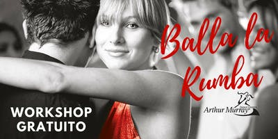 Workshop Gratuito - Balla la Rumba
