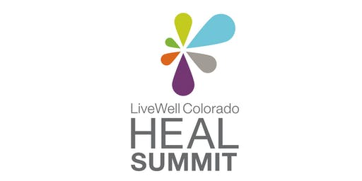 LiveWell Colorado HEAL Summit 2019