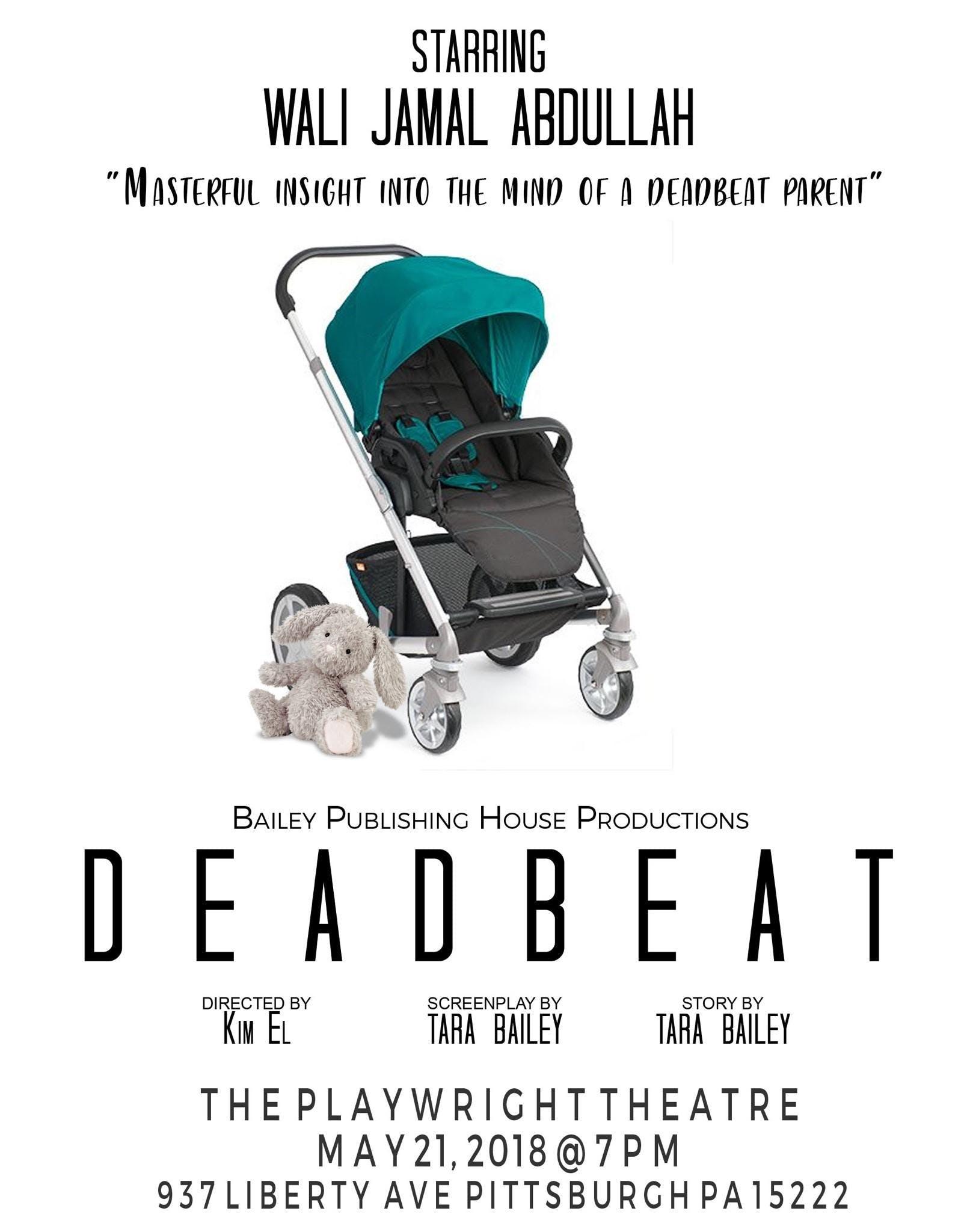 """""""DEADBEAT"""" the play by Tara Bailey"""