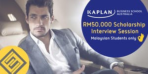 Kaplan Australia RM50,000 Scholarship Interview...