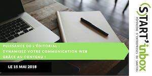 Puissance de l'éditorial : dynamisez votre...