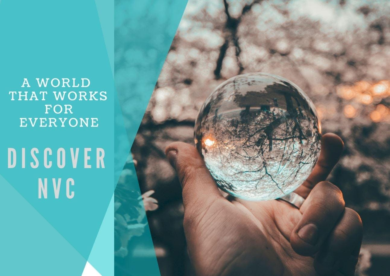 A World That Works for Everyone - NVC Intro