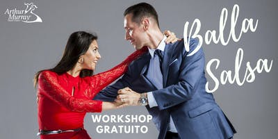 Workshop Gratuito - Balla la Salsa