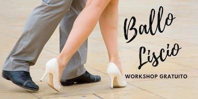 Workshop Gratuito - Ballo Liscio