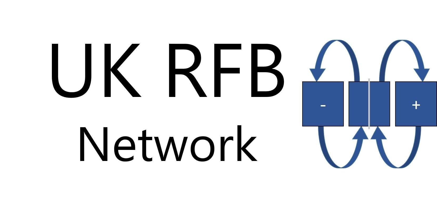 UK RFB Network Meeting and Workshop 2018