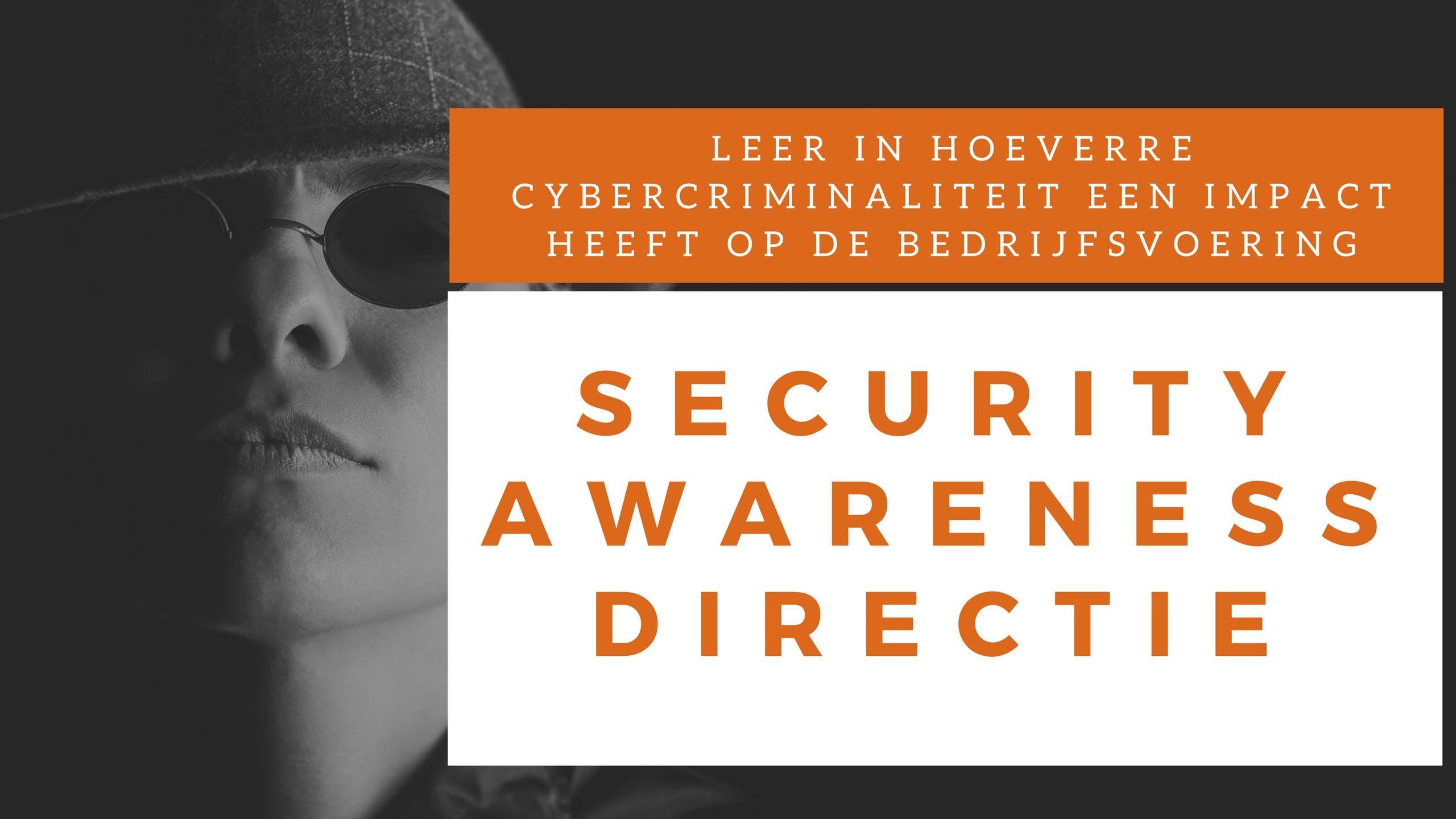 Security Awareness Directie Klassikale Traini