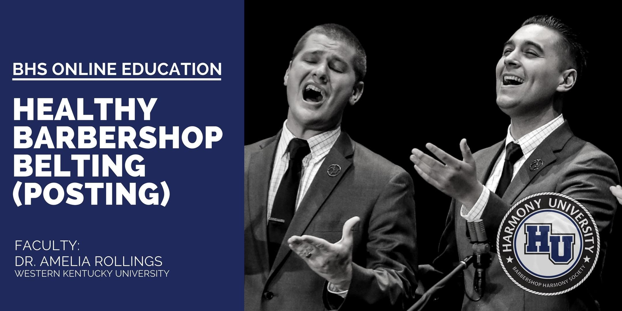 BHS Online Education: Healthy Barbershop Belting (Posting) for Quartet Singers, with Dr. Amelia Rollings (on-demand)
