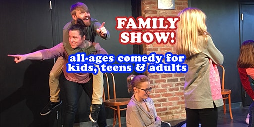 Family Show! All-Ages Comedy