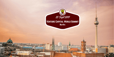 Berlin 2019 Venture Capital World Summit