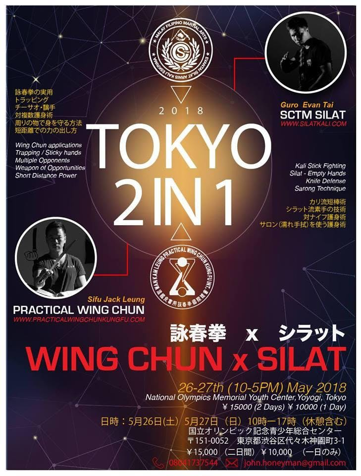 Tokyo 2in1 --- Practical Wing Chun and Silat