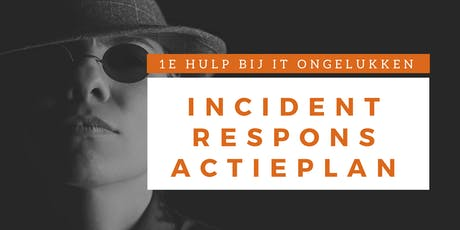 Incident Response Actieplan Training (Nederlands) tickets