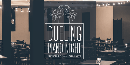 DUELING PIANO NIGHT