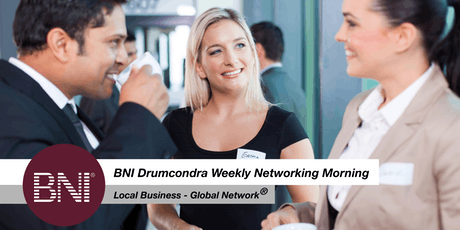 BNI Drumcondra Weekly Business Networking Meeting at Croke Park tickets